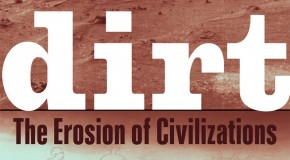 Dirt: The Erosion of Civilizations &#8211; Book Review